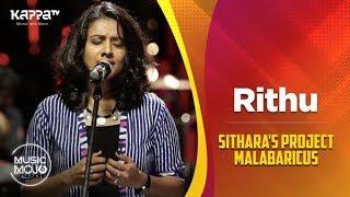 Rithu - Sithara's Project Malabaricus - Music Mojo Season 6 - Kappa TV