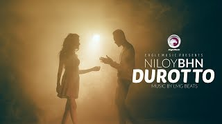 Niloy BHN – Durotto (Official Music Video) | LMG Beats | Bangla R&B 2017 | Tropical House