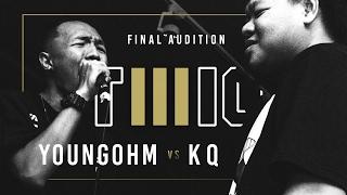 TWIO3 : #14 YOUNGOHM vs KQ (FINAL AUDITION) | RAP IS NOW