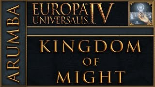 [EU4][Ideas Guy] Kingdom of Might Reboot Part 94 - Europa Universalis 4 Rights of Man Lets Play
