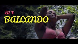 Eliexis - Bailando (Official Video)