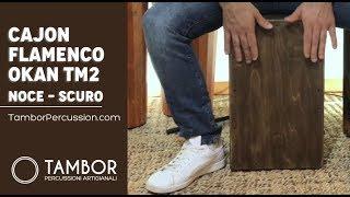 Cajon Flamenco Artigianale Professionale modello Okan Tambor TM2 Noce Scuro
