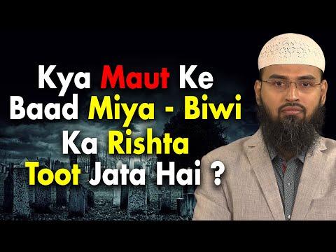 Xxx Mp4 Kya Maut Ke Baad Miya Husband Biwi Wife Ka Rishta Toot Break Ho Jata Hai By Adv Faiz Syed 3gp Sex
