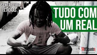 TUDO COM 1 REAL
