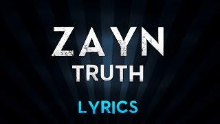 ZAYN - tRuTh (Lyrics)