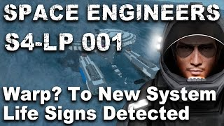 Space Engineers LP S4 01