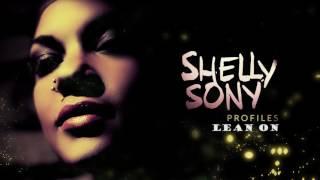 Lean On - Major Lazer & DJ Snake´s song - Shelly Sony