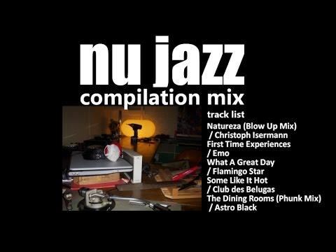 4 minutes nu jazz mix
