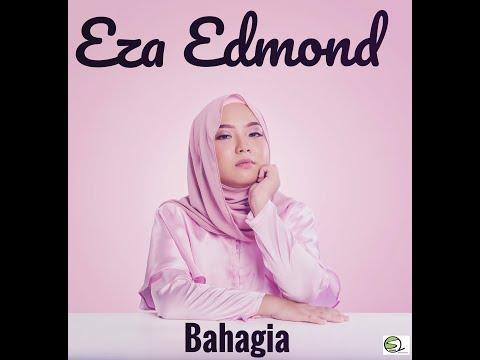 Download Bahagia - Eza Edmond free