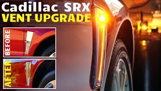2010-2012 Cadillac SRX Side Vent UPGRADE to new style Mod!