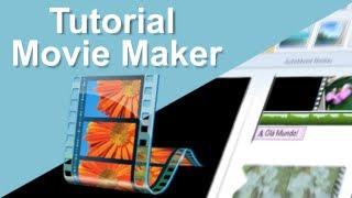 Movie Maker/Edição de vídeos para Iniciantes -  Tutorial de ferramenteas básicas