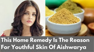 This Home Remedy Is The Reason For Youthful Skin Of Aishwarya Rai