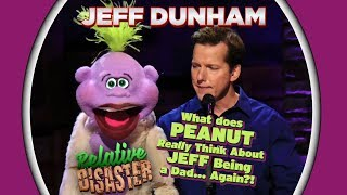 What does PEANUT Really Think About JEFF Being a Dad... Again?! | JEFF DUNHAM