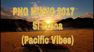 Sharzy x TT Rockz - Si Erena (Pacific Vibes)