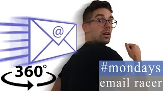 #Mondays - Email Racer [360° Video Comedy]