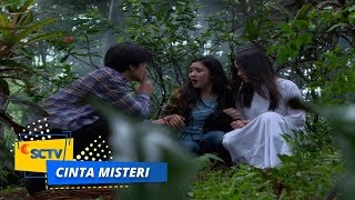 Highlight Cinta Misteri - Episode 67