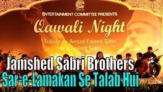 Sar-e-Lamakan Se Talab Hui | Jamshed Sabri Brothers | Qawali Night | Full Hd Video