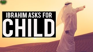 Prophet Ibrahim Asks For A Child - Soothing Recitation