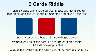 Counter-Intuitive Probability Problem: The 3 Cards Riddle