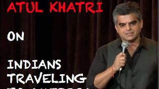 EIC: Atul Khatri on Indians Traveling to America