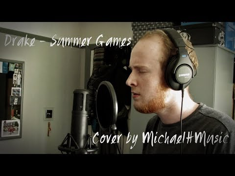 Drake Summer Games Cover By Michaelhmusic