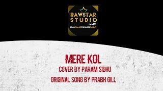 Sad Song | Prabh Gill | Mere Kol | Guitar Version | Param Sidhu |  Aashish Pathria | Raw Star Studio