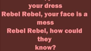 David Bowie  Rebel Rebel  Lyrics