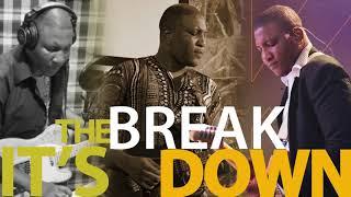 Breakdown with Prince Hakeem-Bonooni Joe Mettle