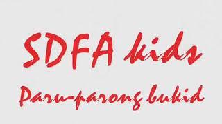 SDFA kids Paru-parong Bukid