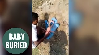 Miraculous moment newborn baby rescued after 'buried alive'