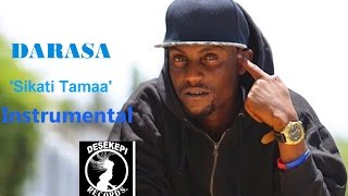 Darasa   Sikati Tamaa Official Instrumental (BEAT)