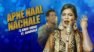 Apne Naal Nachale | G Kaur Sidhu Ft Sharmila | Latest Punjabi Song 2015 | Speed Records Classic Hits