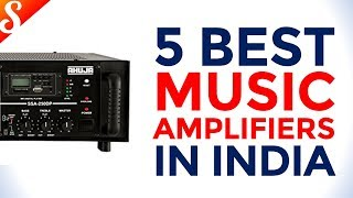 5 Best Music Amplifiers in India with Prices
