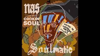 Nas - Soulmatic   Cookin