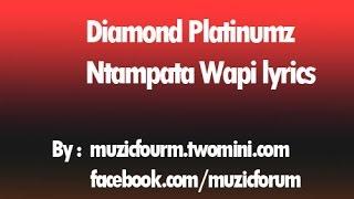 Diamond Platinumz Ntampata Wapi Lyrics | Bongo flava