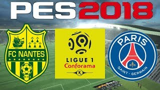 PES 2018 - 2017-18 Ligue 1 - NANTES vs PSG
