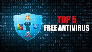 Top 5 Best Free Antivirus 2017