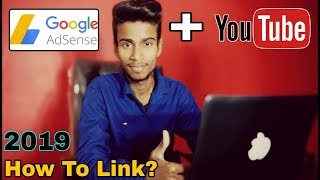 How To Link Adsense To Your Youtube Channel | Youtube Ko Google Adsense Se Link Kaise Kare 2019