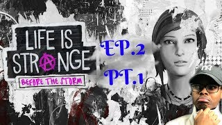 I GOT EXPELLED!? | Life Is Strange: Before The Storm | EP.2 PT.1