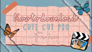 How to Download Cute Cut Pro(2018)+ Paid apps for Free!!!