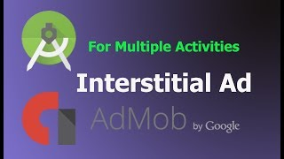 HOW TO APPLY ADMOB INTERTITIAL AD FOR MULTIPLE ACTIVITIES in android studio