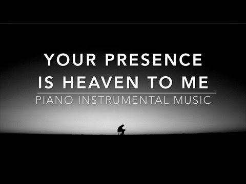 Your Presence Is Heaven To Me - 1 Hour Piano Music | Prayer Music | Meditation Music | Healing Music