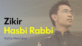 Hasbi Rabbi - Hafiz Hamidun (Zikir Terapi Diri)