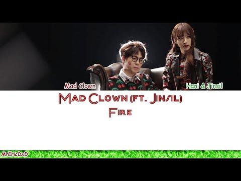 Mad Clown (매드클라운) (ft. Jinsil (진실)): Fire (화) Lyrics