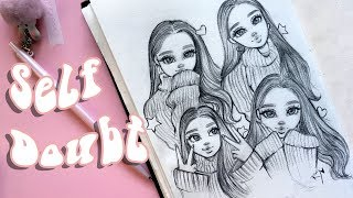 SELF DOUBT as an Artist | Sketch with Me and Inspire Yourself ♡