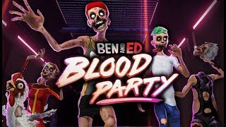 Ben and Ed - Blood Party《本与艾德 - 鲜血派对》Part 1 - 死亡逃命!