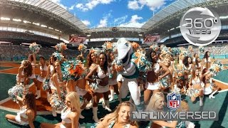 Miami Dolphins Cheerleaders (360 Video) | NFL Immersed | Ep. 2 | NFL Virtual Reality