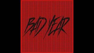 산이 (San E) - 나쁜X (BAD YEAR)