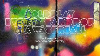 Coldplay  Every Teardrop Is A Waterfall Official