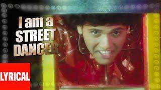 I Ma A Street Dancer Lyrical Video   Ilzaam   Amit Kumar   Govinda, Neelam